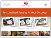 Personalized Jewelry At Your Disposal