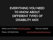 Everything You Need To Know About Different Types of Disability Aids