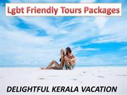Lgbt Friendly Tours Packages-Book Kerala Vacation Tour