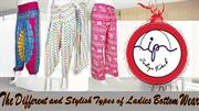The Different and Stylish Types of Ladies Bottom Wear