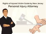 Rights of Injured Victim Guide by New Jersey Personal Injury Attorney