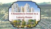 4 Reasons to Invest in a Luxury House