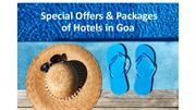 Special Offers & Packages of Hotels in Goa