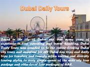 Enjoy Dubai vacation by visiting new places