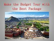 Make the Budget Tour with the Best Package