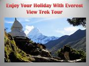 Enjoy Your Holiday With Everest View Trek Tour