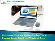 Best Price Skip Bin in Sydney Enable You to Dispose Waste