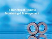 5 Benefits of Remote Monitoring & Management