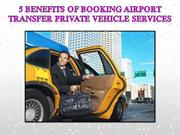 Reservation for airport transfer private vehicle services in central c