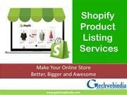 Fast and Accurate Shopify Product Listing Services