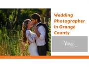 Wedding Photographer in Orange County