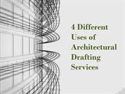 4 Different Uses of Architectural Drafting Services