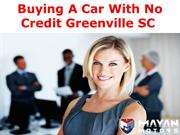 Buying A Car With No Credit Greenville SC
