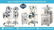 Types of Tablet Press & Pharmaceutical Machineries