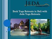 Book Yoga Retreats in Bali with Jeda Yoga Retreats