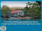 Let us have a relaxing yoga experience for lifetime through Yoga Retre
