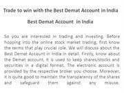 Trade to win with the Best Demat Account in India
