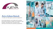 Avail Best Quality Laboratory Equipments at Axiva Sichem Biotech!