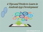 4 Tips and Tricks to Learn in Android App Development
