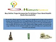 Buy Online Yoga Accessories To Achieve Your Good Health