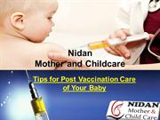 Tips for Post Vaccination Care of Your Baby