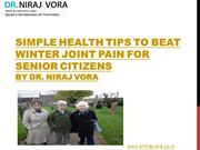 Simple Health Tips to Beat Winter Joint Pain by Dr Niraj Vora