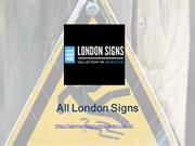 Sign Manufacturers London -All London Signs