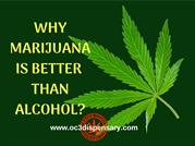 5 reasons why marijuana is better than alcohol