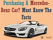 Purchasing A Mercedes-Benz Car Must Know The Facts