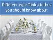 Different Type Table Clothes You Should Know About
