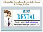 Affordable Consultant Dentists In Bryan & College Station