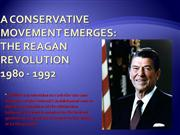 1980s The Reagan Revolution