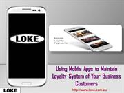 Using Mobile Apps to Maintain Loyalty System of Your Business Customer