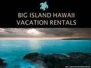Big Island Hawaii Vacation Rentals