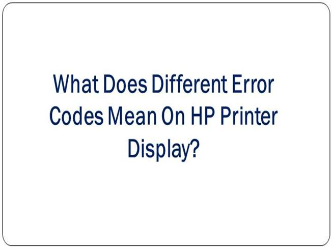 What Does Different Error Codes Mean on HP Printer Display