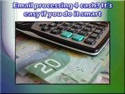 Email processing 4 cash