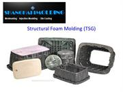 Structural Foam Molding Develops Stiffness in the Product