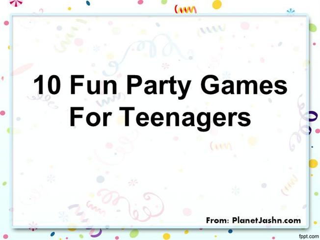10 fun party games for teenagers plant jashn authorstream