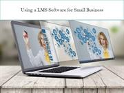 Using a LMS Software for Small Business