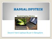 Second Hand Laptops Buyer in Bangalore