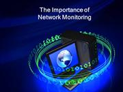 The Importance of Network Monitoring