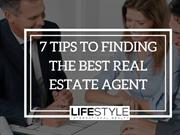 7 Tips to Finding the Best Real Estate Agent