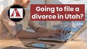Going to file a divorce in Utah_