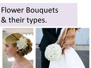 Flower bouquets for any kind of occasion and their types.   2018