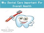 Dentist Brandon Why Dental Care Important For Overall Health Bridges D