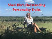 Sheri Bly - Outstanding Personality Traits