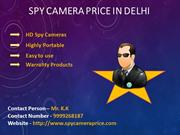 Spy Camera In DelhiSpy camera price in Delhi
