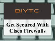 Get-Secured-With-Cisco-Firewalls