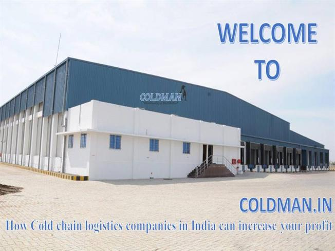 How Cold Chain Logistics Companies in India Can Increase