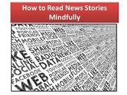 How to Read News Stories Mindfully